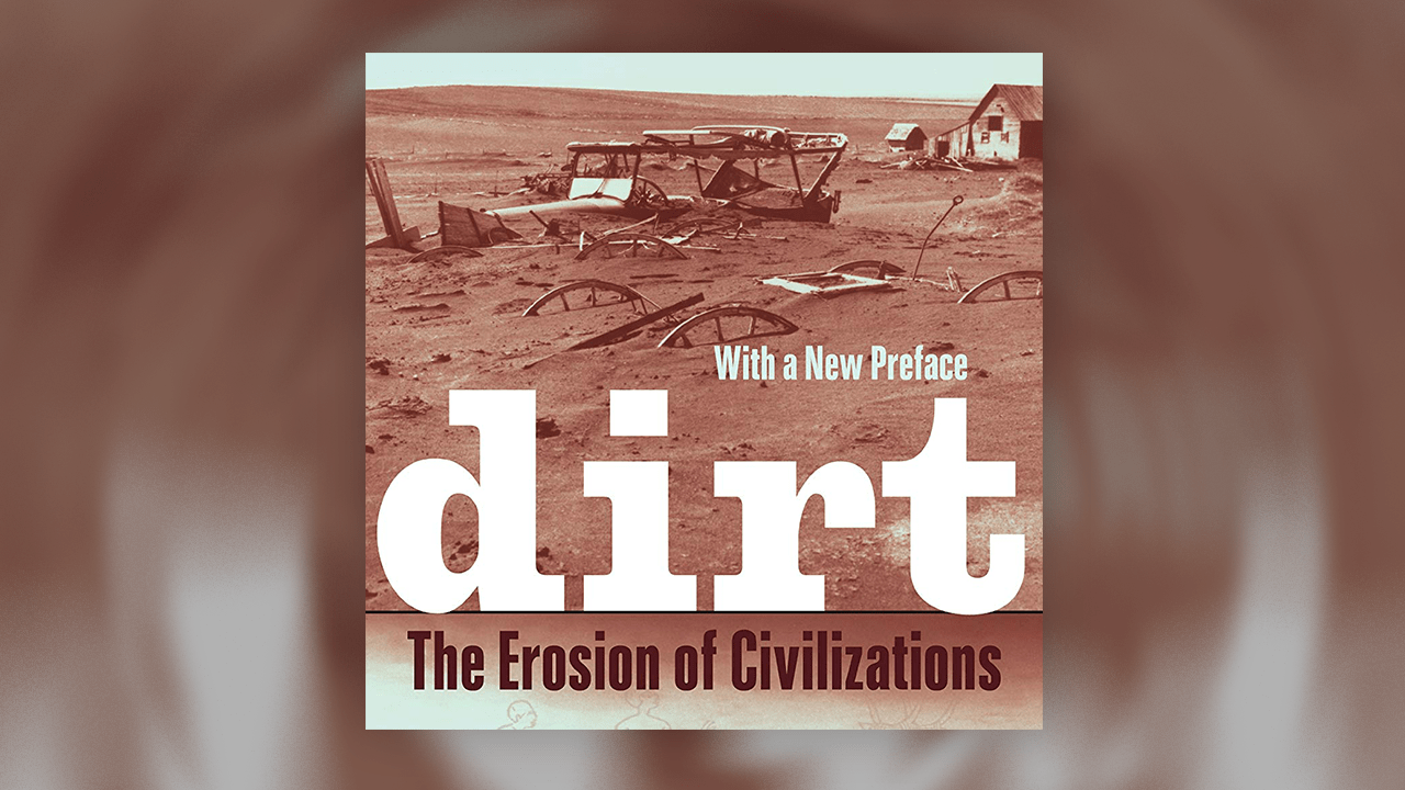 livro recomendado - Dirt - the erosion of civilizations